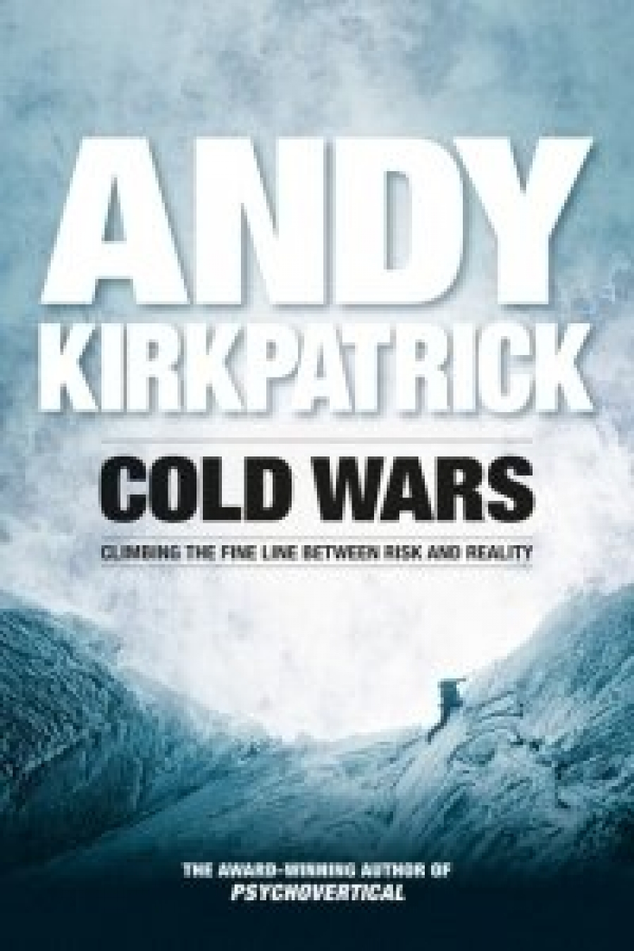 Andy Kirkpatrick - Cold Wars