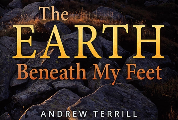 Andrew Terrill's The Earth Beneath My Feet reviewed